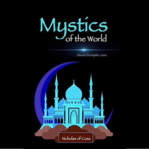 Mystics of the World: Nicholas of Cusa audiobook cover art