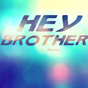 Hey Brother