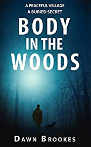 Body in the Woods (Carlos Jacobi Book 1)
