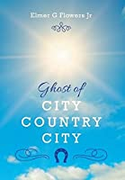 Ghost of City Country City