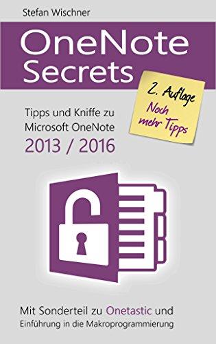 OneNote Secrets: Tipps & Kniffe zu Microsoft OneNote 2013 / 2016