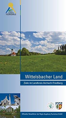Wittelsbacher Land: Ziele im Landkreis Aichach-Friedberg