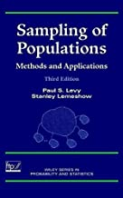 Sampling of Populations: Methods and Applications (Wiley Series in Survey Methodology) by Paul S. Levy (1999-02-26)