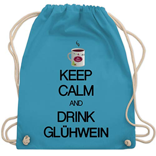 Shirtracer Keep calm - Keep calm and drink Glühwein - Unisize - Hellblau - keep calm and drink glühwein - WM110 - Turnbeutel und Stoffbeutel aus Baumwolle
