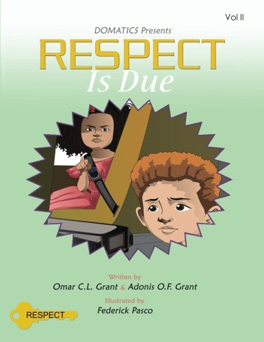 The DOMATICS program: Respect Is Due