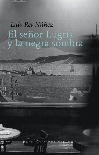 Se・Or Lugris Y La Negra Sombra,El (Viento Abierto)
