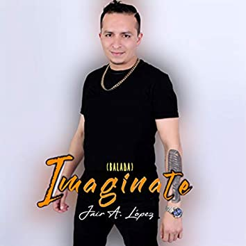 Imaginate (Balada)