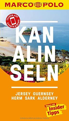 MARCO POLO Reiseführer Kanalinseln, Jersey, Guernsey, Herm, Sark, Alderney: Reisen mit Insider-Tipps. Inkl. kostenloser Touren-App und Events&News