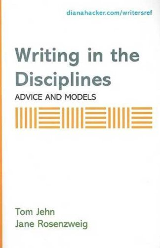 Writing in the Disciplines: Advice and Models: A Supplement to Accompany A Writer's Reference