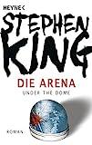 Stephen King - Die Arena - Buchcover