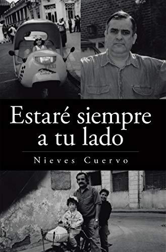 Estaré siempre a tu lado (Spanish Edition)