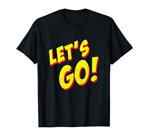 Let's Go, Gamer Video Games Streamer Graphic T-Shirt