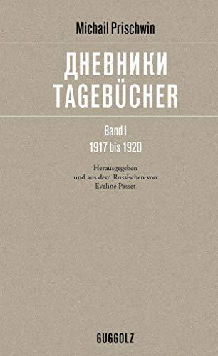Tagebücher – дневники: Band I, 1917 bis 1920