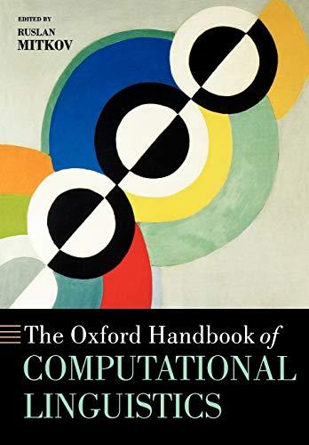 The Oxford Handbook of Computational Linguistics (Oxford Handbooks in Linguistics)