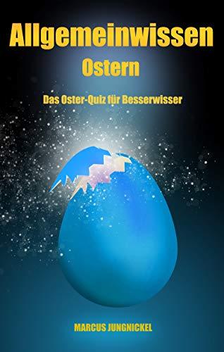Allgemeinwissen Ostern: Das Oster-Quiz für Besserwisser