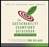 Sustainability Champion's Guidebook: The Presentation [DVD]