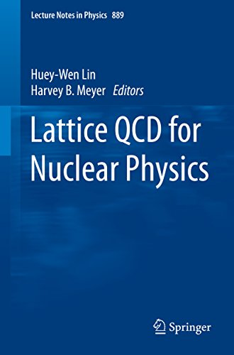 Lattice QCD for Nuclear Physics (Lecture Notes in Physics Book 889)