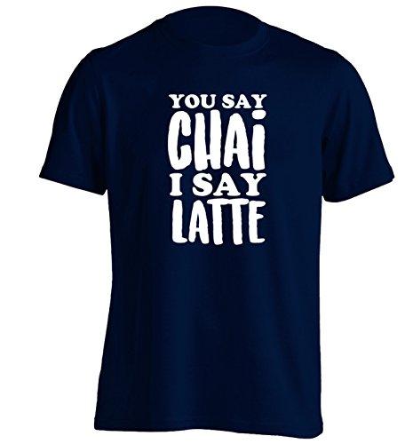 Flox Creative You say chai I say latte!   Unisex T-Shirt   S bis 2XL Gr. Large/ 107 cm- 112 cm, marineblau