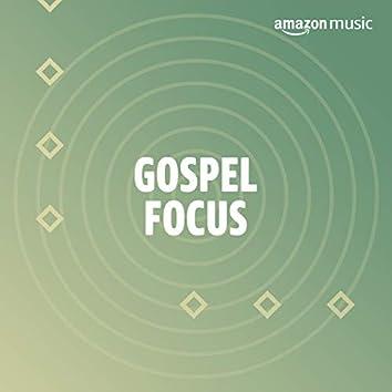 Gospel Focus