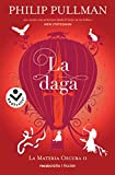 La daga (Volumen 2) (La Materia Oscura) [Español]