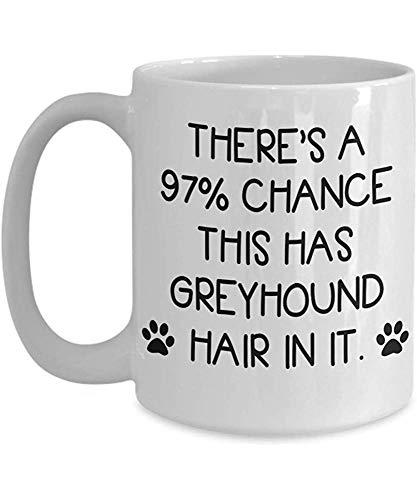 Greyhound Owner Coffee Mug - Idea divertida de regalo para perros para mujeres, hombres, él, su perro, mamá, papá, amante, niñas, peluquero, taza de té, Navidad, 11 oz