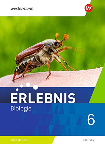 Erlebnis Biologie - Ausgabe 2020 für Sachsen: Schülerband 6