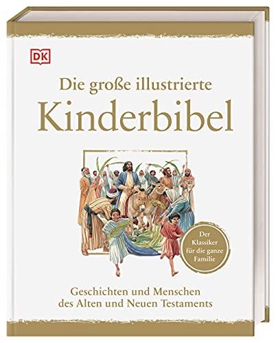 Dorling Kindersley Die große illustrierte Kinderbibel: Geschichten Bild