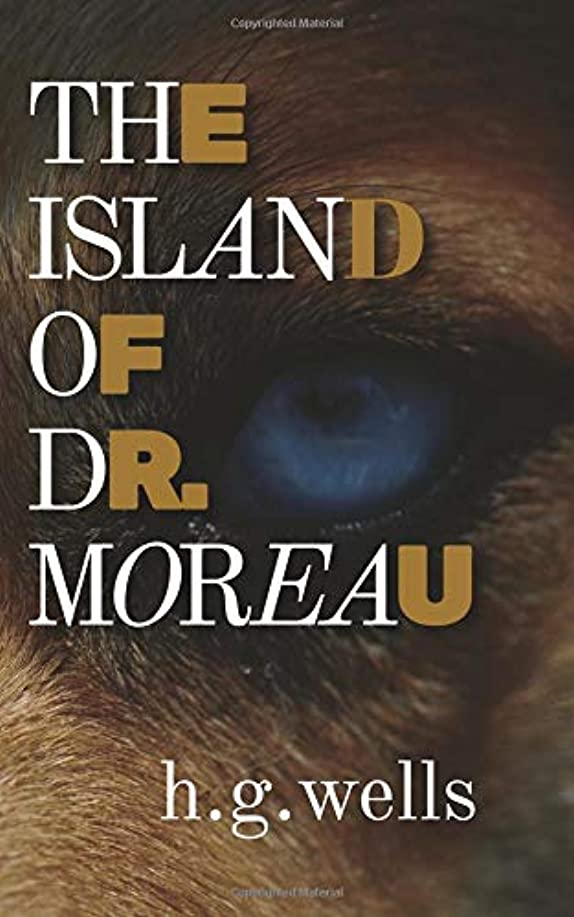 拳興奮首尾一貫したThe Island of Dr. Moreau (Illustrated version): with biography and text analysis