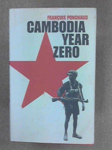 Cambodia: Year Zero (English and French Edition)