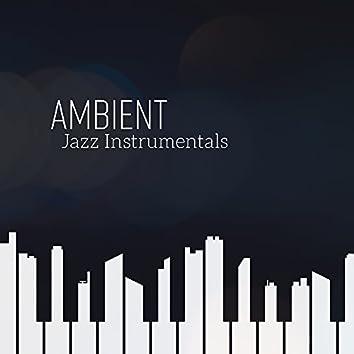 Ambient Jazz Instrumentals