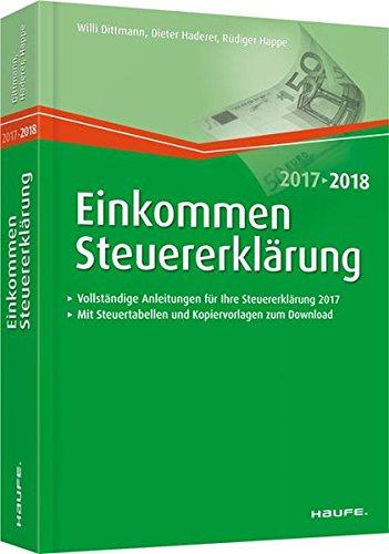 Einkommensteuererklärung 2017/2018 (Haufe Steuerratgeber)