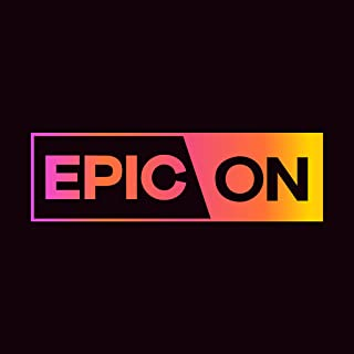 EPIC ON - Originals, TV Shows, Movies & Podcasts