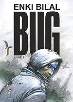 Bug - Tome 1 d'Enki Bilal