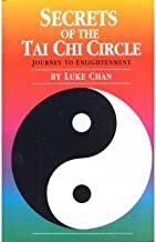 Secrets of the Tai Chi Circle: Journey to Enlightenment