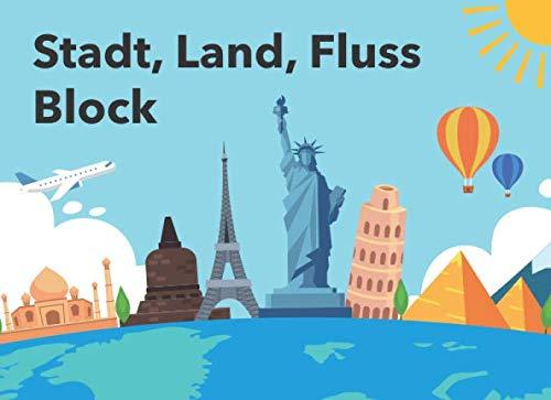 Stadt, Land, Fluss Block: Über 80 heraustrennbare Seiten zum ausgiebigen Spielen | Kategorien: Stadt, Land, Gewässer, Name, Tier, Beruf
