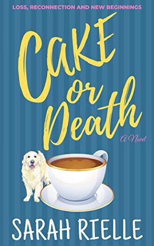 Book: Cake or Death by Sarah Rielle