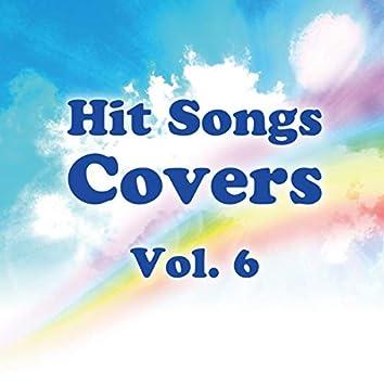 Hit Songs Covers Vol.6