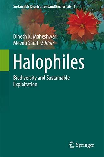 Halophiles: Biodiversity and Sustainable Exploitation (Sustainable Development and Biodiversity, 6, Band 6)