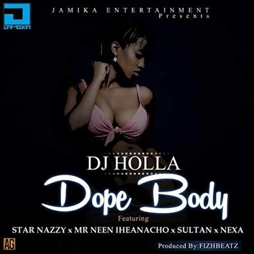 DJ Holla feat. Sultan, Star Nazzy, Mr Neen Iheanacho & Nexa