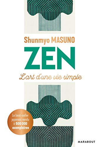 Zen : L'art d'une vie simple (Essai-Psychologie)
