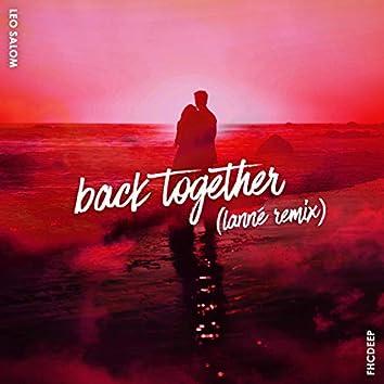 Back Together (LANNÉ Remix)