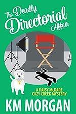 The Deadly Directorial Affair (Daisy McDare Cozy Mystery Book 2)
