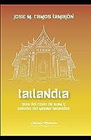 Tailandia: Guía del Reino de Siam y estudio del masaje tailandés