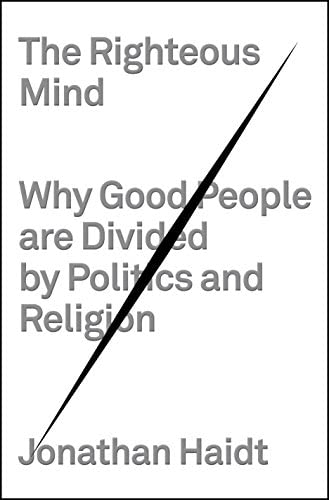 The Righteous Mind Why Good People Are Divided by Politics and Religion product image