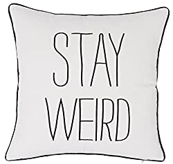 stay weird pillow white with black block letters