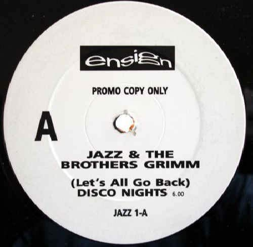 """(Let\'s All Go Back) Disco Nights / Just The Way You Like It - Jazz & The Brothers Grimm 12\"""""""
