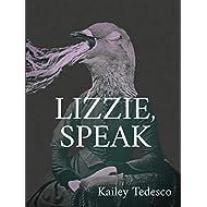 LIZZIE, SPEAK
