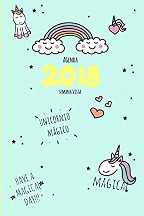 Agenda 2018 semana vista: unicornio mágico (Lindo Kawaii ...