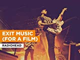 Exit Music (For A Film) al estilo de Radiohead