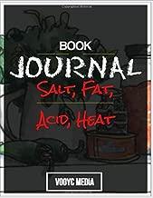 Book Journal: Salt, Fat, Acid, Heat: Mastering the Elements of Good Cooking by Samin Nosrat